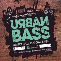 URBAN BASS - Dancehall Reggae Night Revival Vol. 3<br><small>striclty old school classics</small>