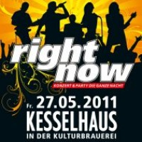 Right Now - Konzert und Party die ganze Nacht !