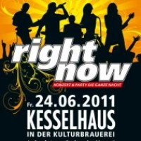 Right Now - Konzert und Party die ganze Nacht