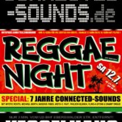 7. Geburtstag - Connected Sounds Reggaenight