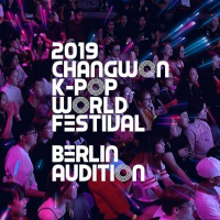 CHANGWON K-POP WORLD FESTIVAL<small><br>BERLIN AUDITION 2019</small>