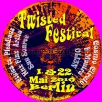 "TWISTED FESTIVAL – ""Psychedelic Trance Gathering"""