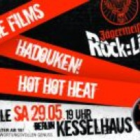 Jägermeister Rockliga 09/10 mit Hadouken!, Hot Hot Heat, The Films